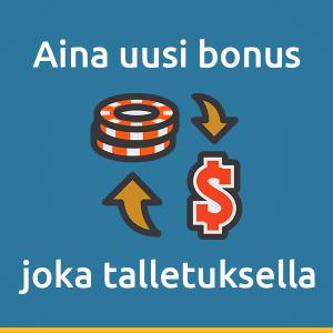 Aina uusi bonus, joka talletuksella